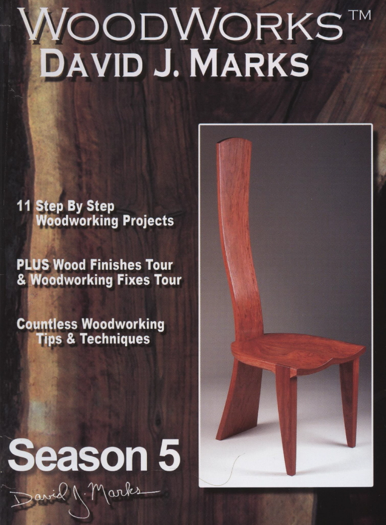Woodworking Projects Woodworks Season 5 Dvd David J Marks